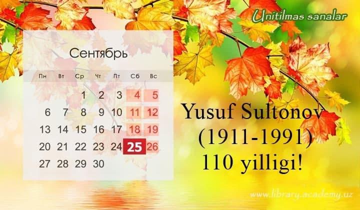 Yusuf Sultonov (1911-1991) tavalludining 110 yilligi!